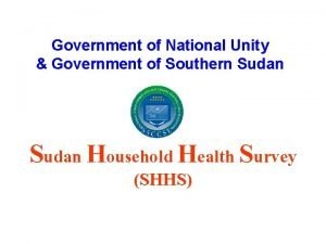 Government of National Unity Government of Southern Sudan