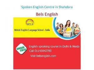 Spoken English Centre in Shahdara Bels English Spoken