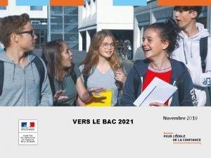 VERS LE BAC 2021 Novembre 2019 BAC 2021