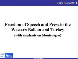 Daily Press 2011 Freedom of Speech and Press