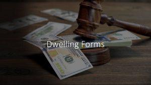 Dwelling Forms Dwelling Forms DP 1 Basic Form