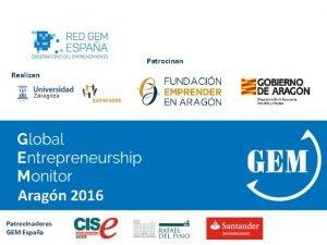 Patrocinan Realizan Aragn 2016 Patrocinadores GEM Espaa La