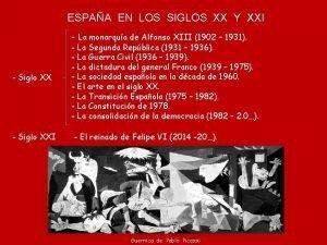 ESPAA EN LOS SIGLOS XX Y XXI La