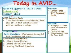 Today in AVID Week 5 Quarter 2 1112