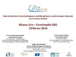 Base de donnes clinicobiologiques multidisciplinaire multicentrique nationale sur