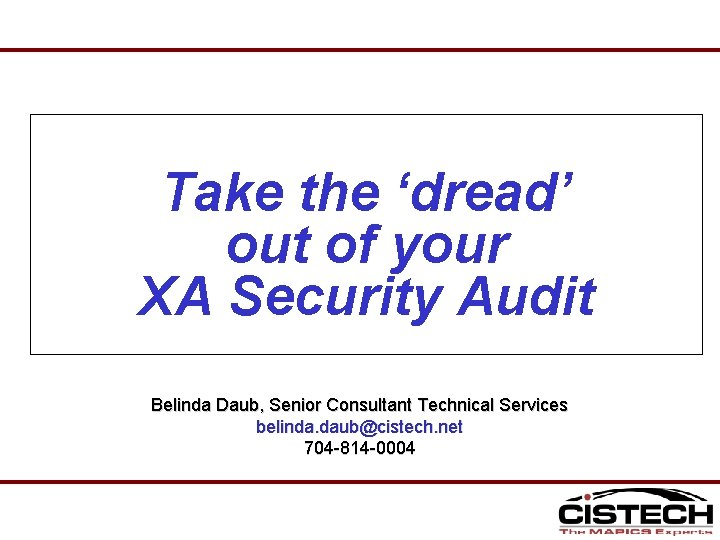 Take the dread out of your XA Security