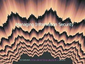 Managing Information Security Computing Centre Centre Geneva Ed
