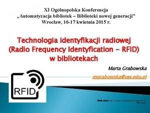 XI Oglnopolska Konferencja Automatyzacja bibliotek Biblioteki nowej generacji