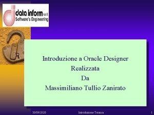 Oracle Designer Introduzione a Oracle Designer Realizzata Da