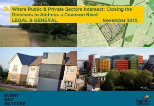 Where Public Private Sectors Intersect Closing the Divisions