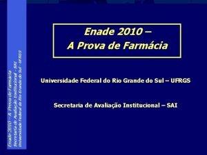 Universidade Federal do Rio Grande do Sul UFRGS