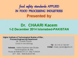 food safety standards APPLIED IN FOOD PROCESSING INDUSTRIES