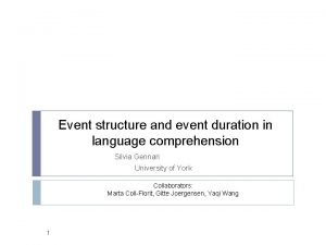Event structure and event duration in language comprehension