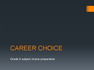 CAREER CHOICE Grade 9 subject choice preparation Myths