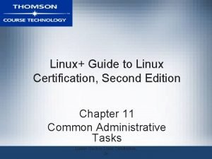 Linux Guide to Linux Certification Second Edition Chapter