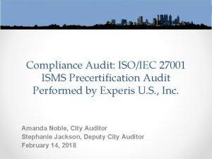 Compliance Audit ISOIEC 27001 ISMS Precertification Audit Performed