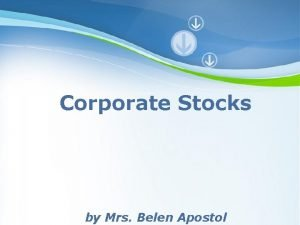 Corporate Stocks by Mrs Belen Apostol Page 1