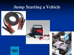 Jump Starting a Vehicle Fluid Check Fluid Color