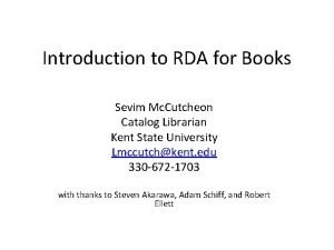 Introduction to RDA for Books Sevim Mc Cutcheon