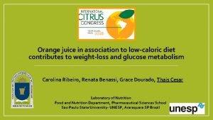 Orange juice in association to lowcaloric diet contributes