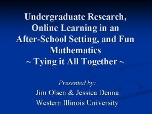 Undergraduate Research Online Learning in an AfterSchool Setting