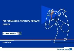 Yatrm Menkul Deerler A PERFORMANCE FINANCIAL RESULTS 2008Q