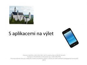 S aplikacemi na vlet Autorem materilu a vech