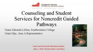 Counseling and Student Services for Noncredit Guided Pathways