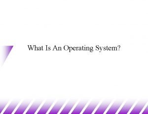 What Is An Operating System Before Operating Systems