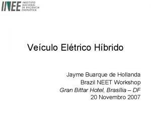 Veculo Eltrico Hbrido Jayme Buarque de Hollanda Brazil