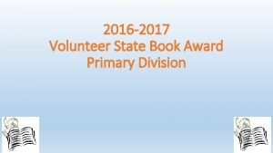 2016 2017 Volunteer State Book Award Primary Division