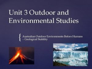 Unit 3 Outdoor and Environmental Studies Australian Outdoor