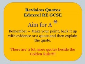 Revision Quotes Edexcel RE GCSE Revision Quotes Aim