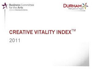 CREATIVE VITALITY INDEX 2011 TM WHAT IS THE