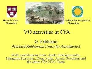 Harvard College Observatory Smithsonian Astrophysical Observatory VO activities