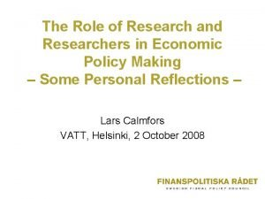 The Role of Research and Researchers in Economic