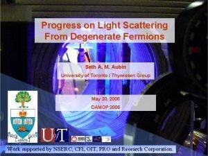 Progress on Light Scattering From Degenerate Fermions Seth