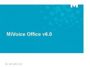 Mi Voice Office v 6 0 Mi Voice
