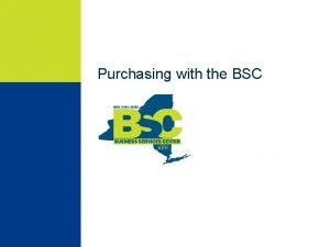 Purchasing with the BSC Purchasing Standalone Purchase Order
