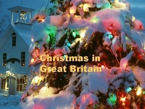 Christmas in Great Britain Christmas Day l The