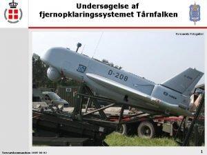 Undersgelse af fjernopklaringssystemet Trnfalken Forsvarskommandoen 2005 06 02
