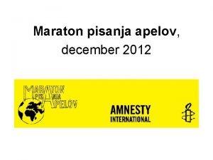 Maraton pisanja apelov december 2012 Kdo Milijoni s