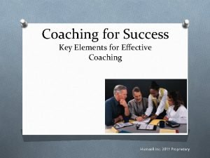 Coaching for Success Key Elements for Effective Coaching