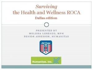 Surviving the Health and Wellness ROCA Dallas edition