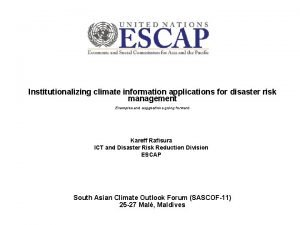 Institutionalizing climate information applications for disaster risk management
