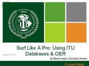 January 17 2018 Surf Like A Pro Using