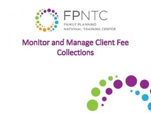 Monitor and Manage Client Fee Collections Financial Management