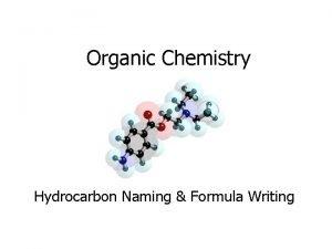 Organic Chemistry Hydrocarbon Naming Formula Writing Organic Chemistry