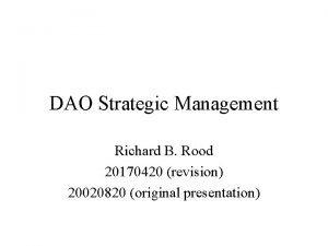 DAO Strategic Management Richard B Rood 20170420 revision