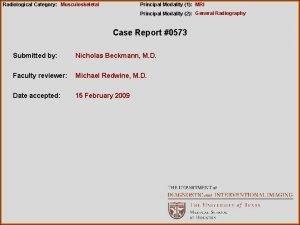 Radiological Category Musculoskeletal Principal Modality 1 MRI Principal